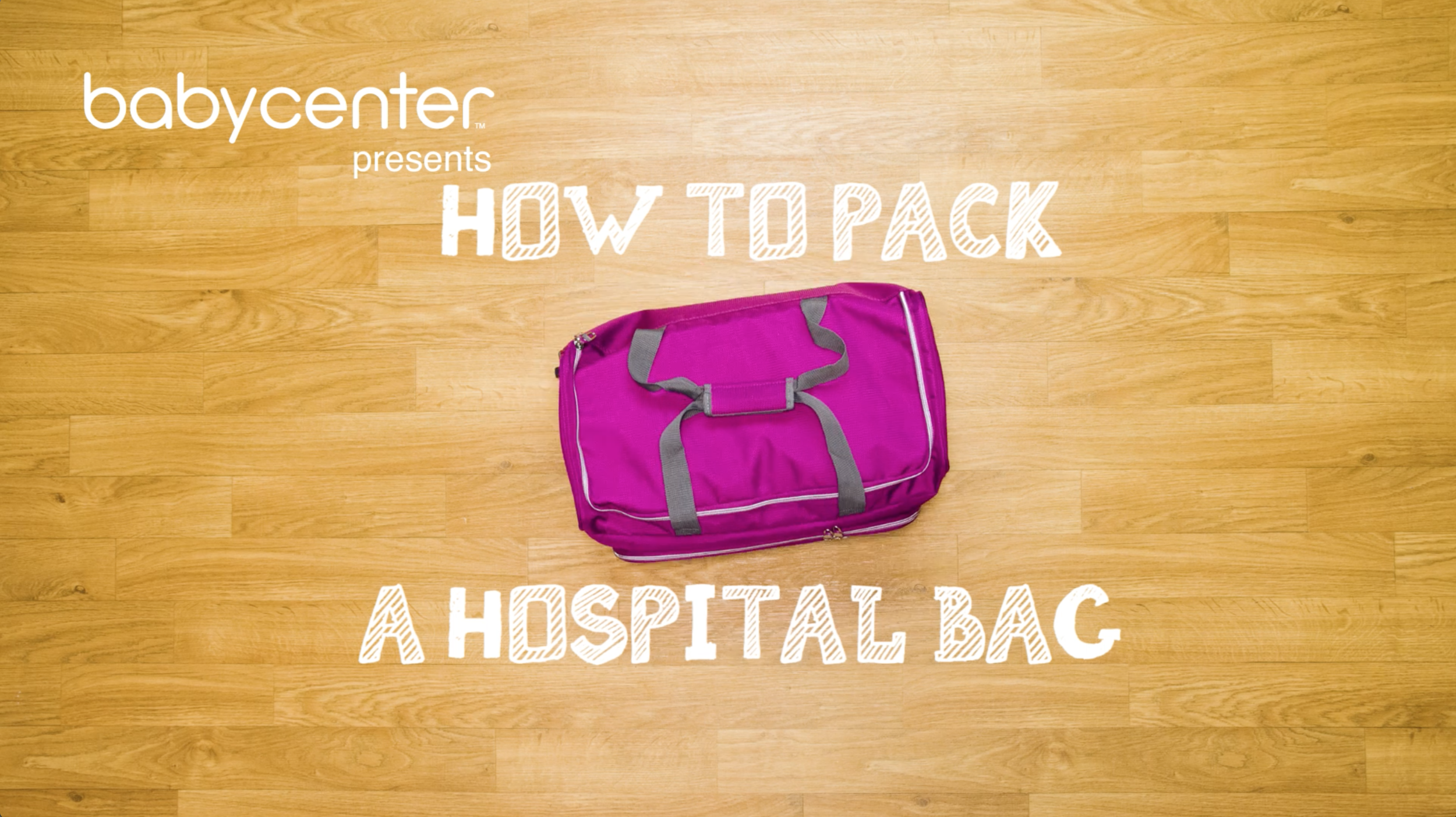 HOW TO PACK A HOSPITAL BAG