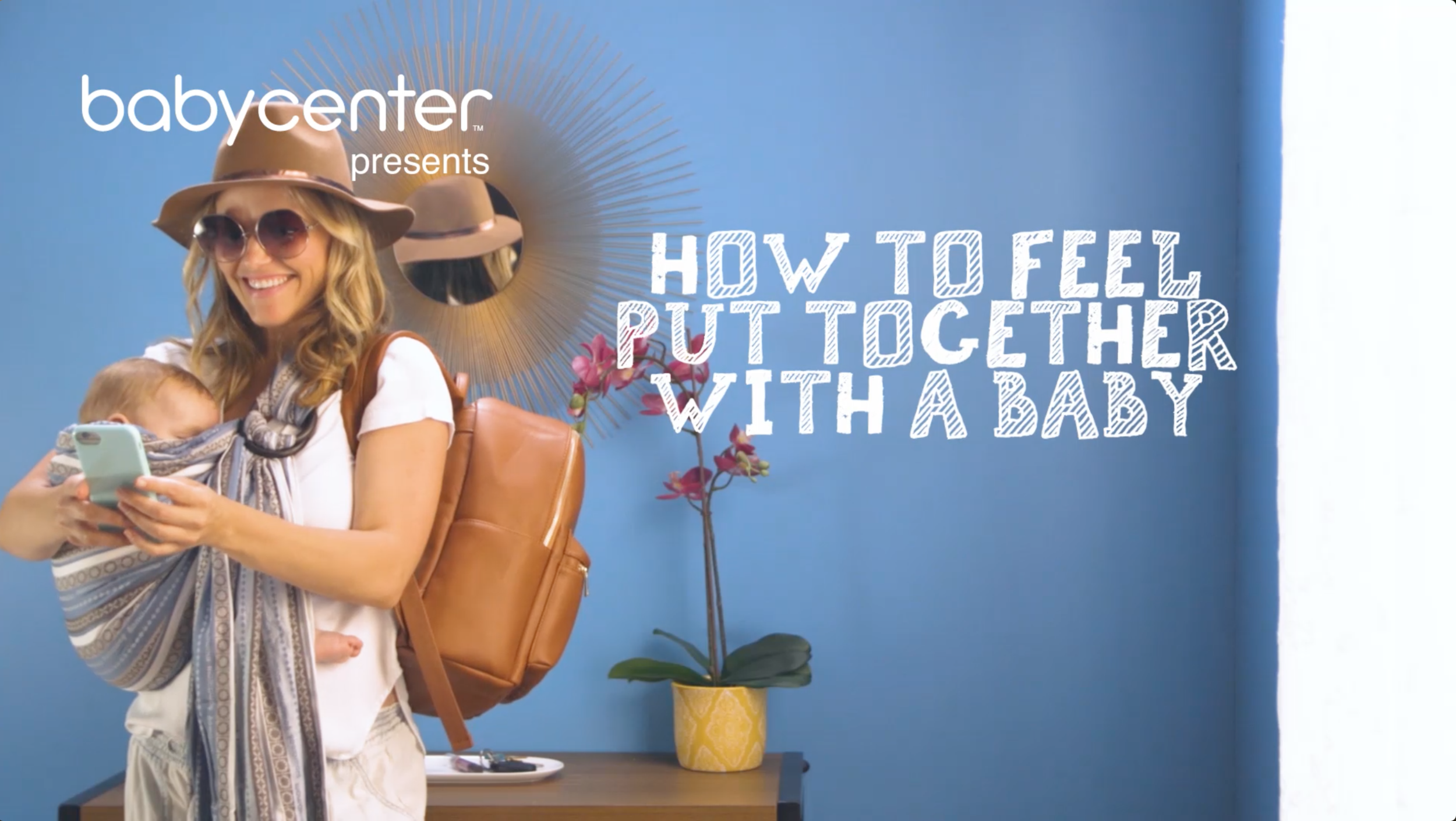 HOW TO FEEL PUT TOGETHER WITH A BABY