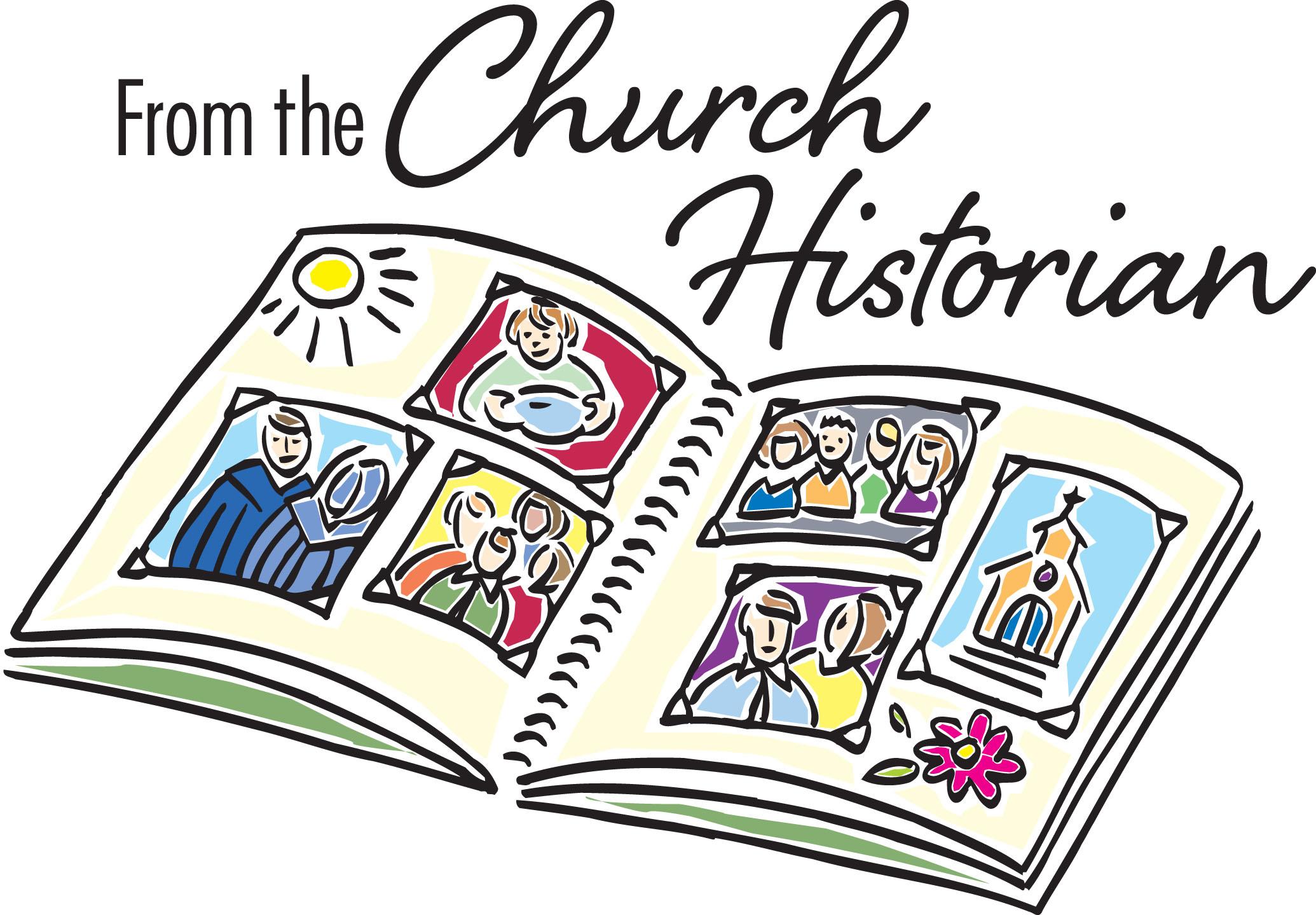 130 Years of History! - Church Historian: Sue Stewart