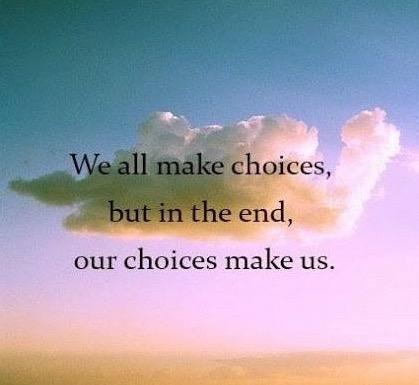 Choices Make Us.jpg