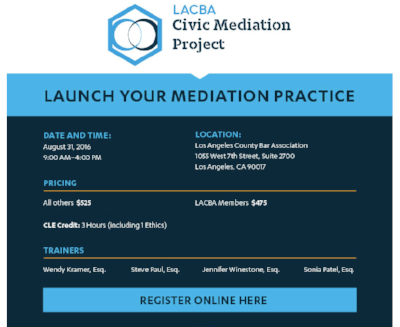 Jennifer set to co-present at LACBA's Launch Your Mediation Practice Workshop on August 31, 2016.