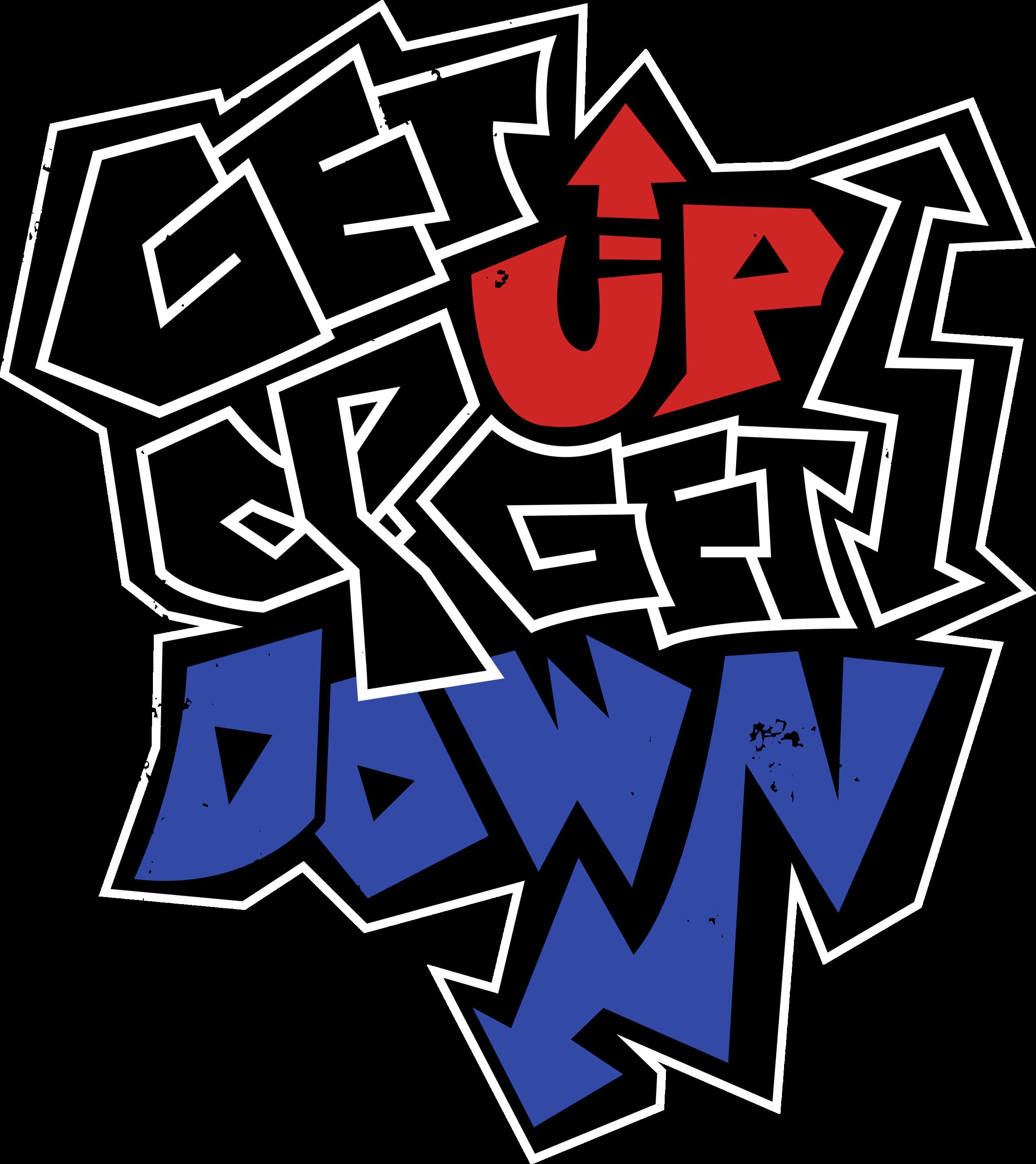 Get up & Get Down