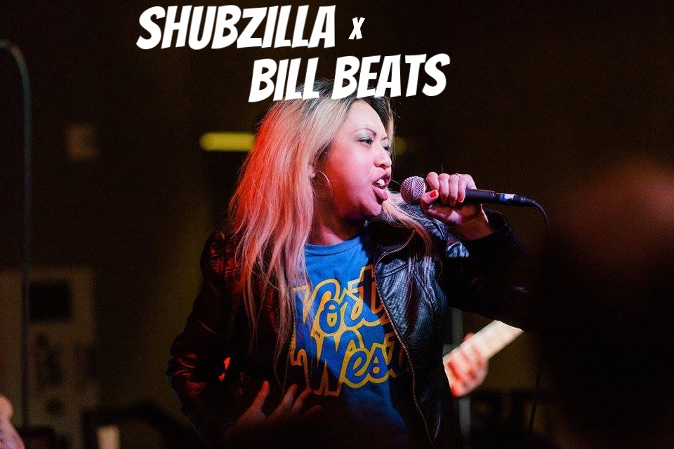 Shubzilla X Bill Beats
