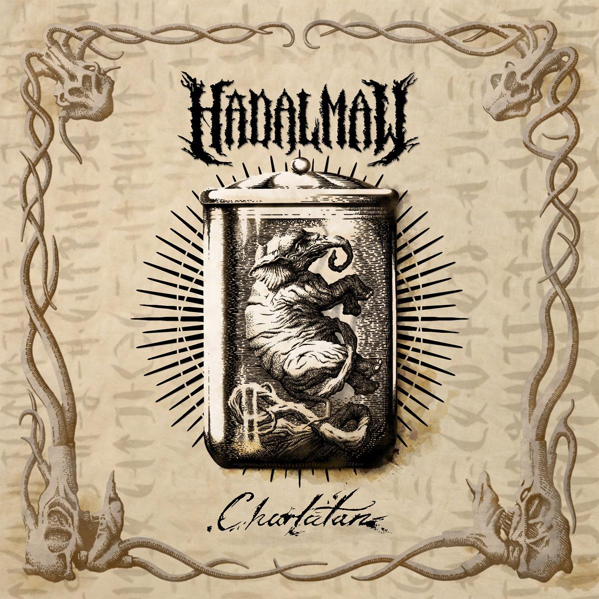 "Hadal Maw - ""Charlatan"" (2018)    Facebook    Spotify"