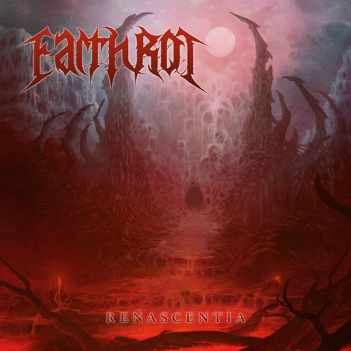 "Earth Rot - ""Renascentia"" (2017)    Facebook    Spotify"