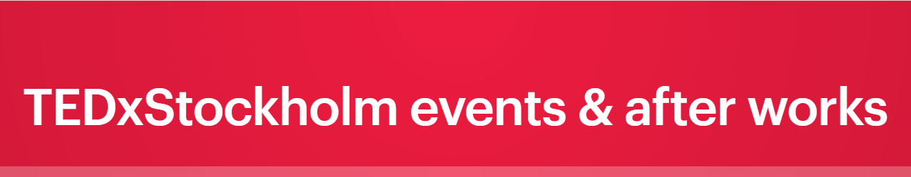 https://www.meetup.com/TEDxStockholm-events-after-works/