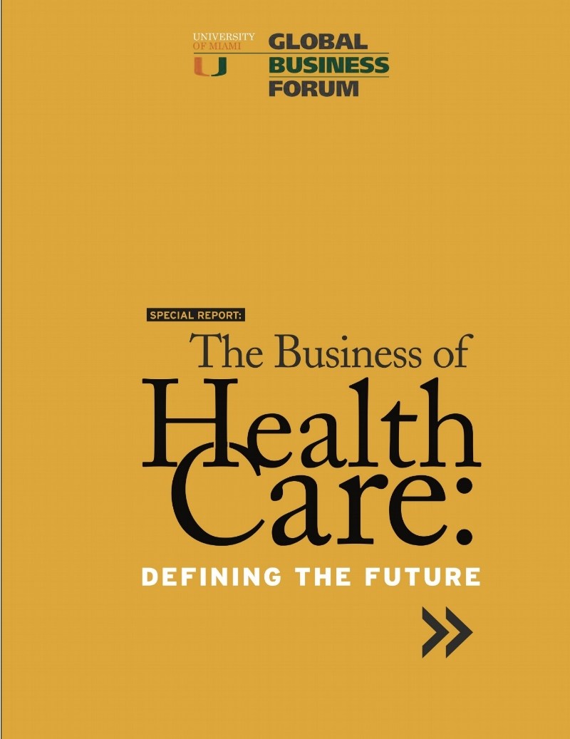 2011 The Business of Healthcare -