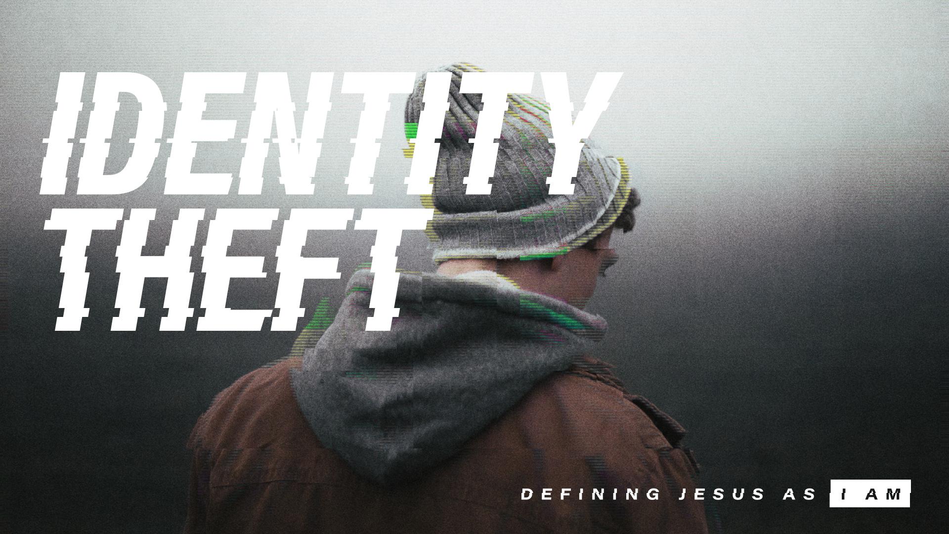 Identity Theft Sermon Graphic 4.jpg