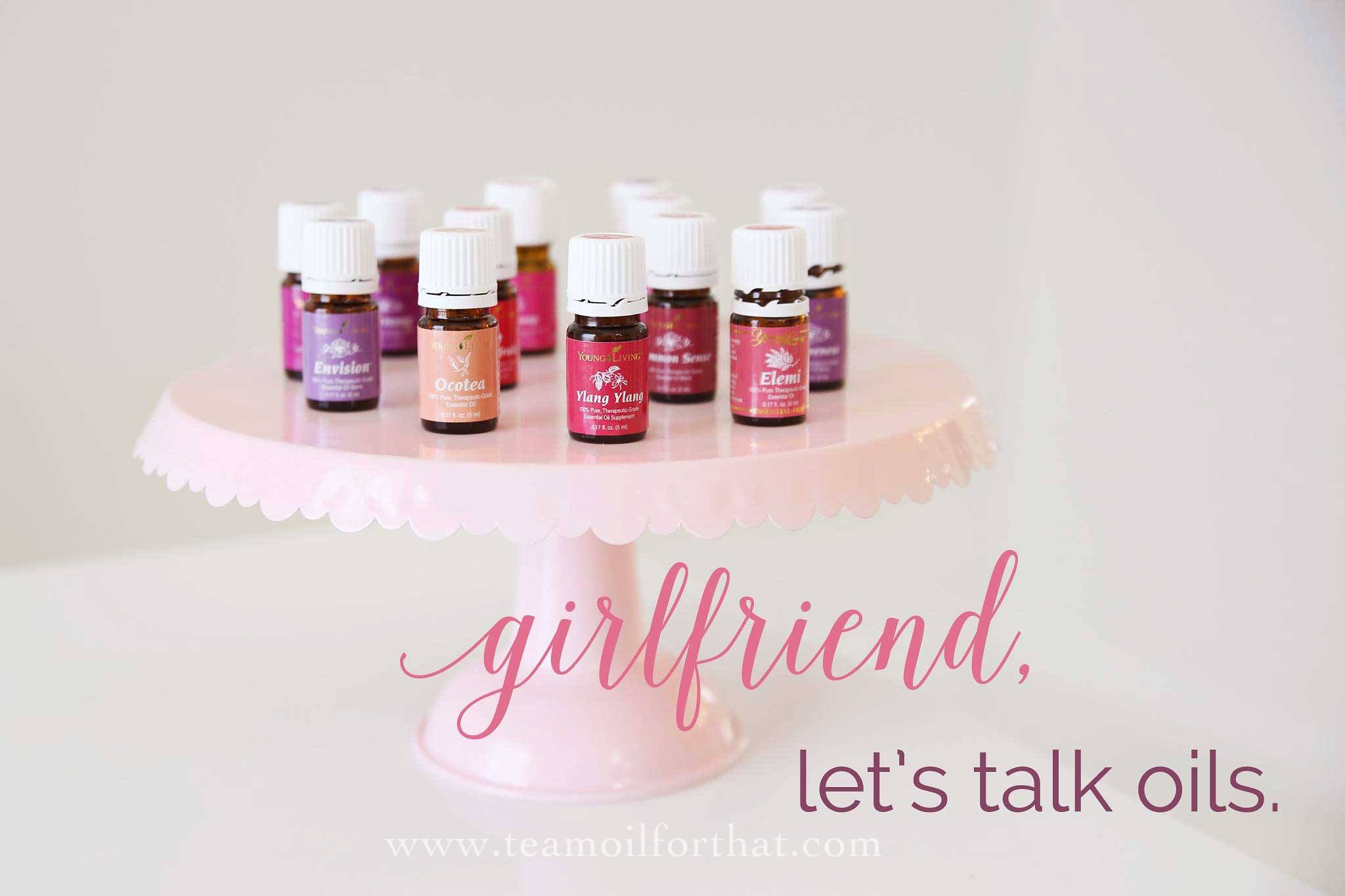 Let's talk oils!  An Oil for That resource for all things Young Living Essential Oils