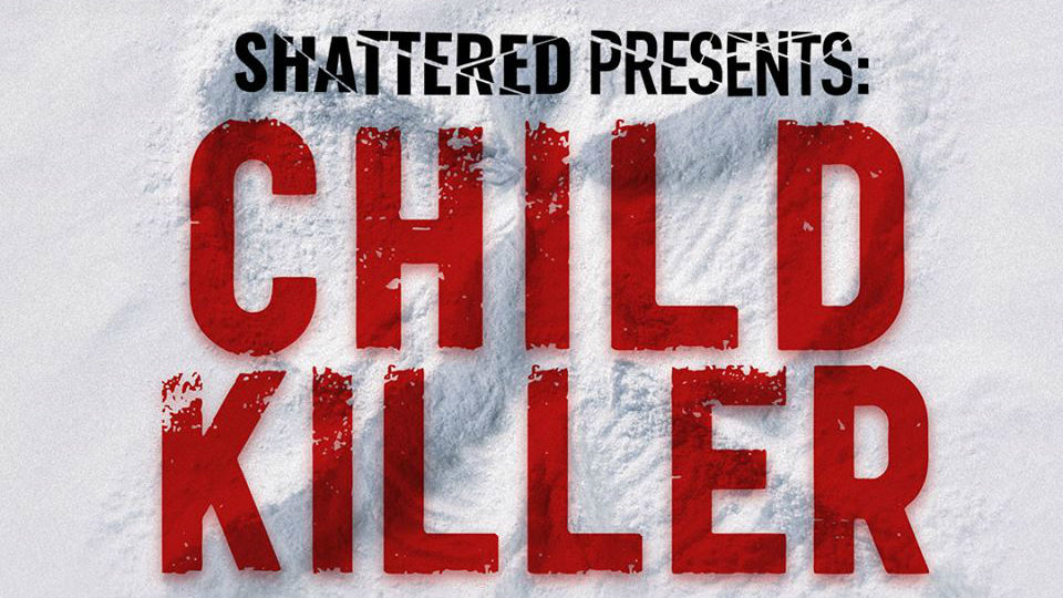 child killer podcast_1552936054158.jpg_21590587_ver1.0_1280_720.jpg