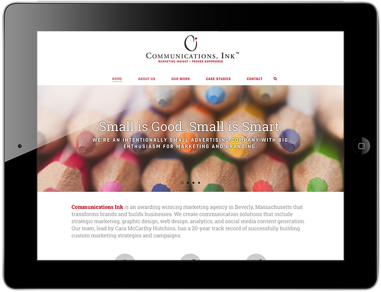 A Wordress-based website we designed and developed for Communications, Ink, a local branding and marketing agency that we partner with on a variety of projects.