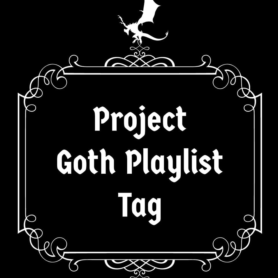 project goth playlist tag.jpg