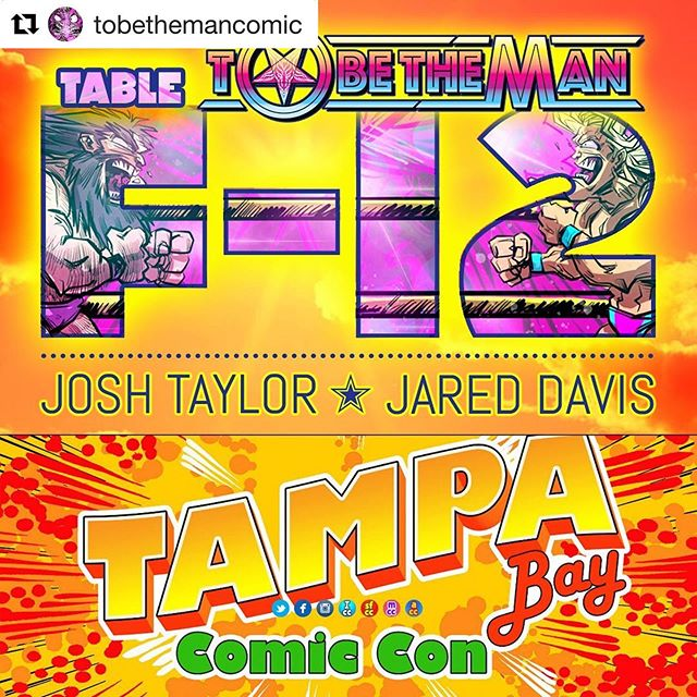 #Repost @tobethemancomic with @get_repost ・・・ Hey, #wrestling and #comics geeks! @tampacomiccon starts THIS FRIDAY! Come meet #tobethemancomic #artist @goresongz & #writer @jaredvaughandavis at Table F-12, and pick up some exclusive new TBTM comics, #merch, and FREE #schwag! Woooo!  #tampacomiccon #comiccon #comiccon2019