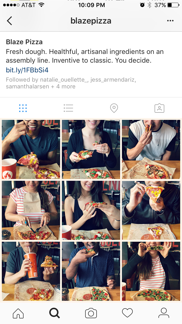 #NineWaysToBlaze Instagram Campaign   We photographed 9 ways people like to eat their pizza —from the tame to the insane— and then asked our followers to share their unique pizza-eating styles. Let's just say our customers are a little...inventive.