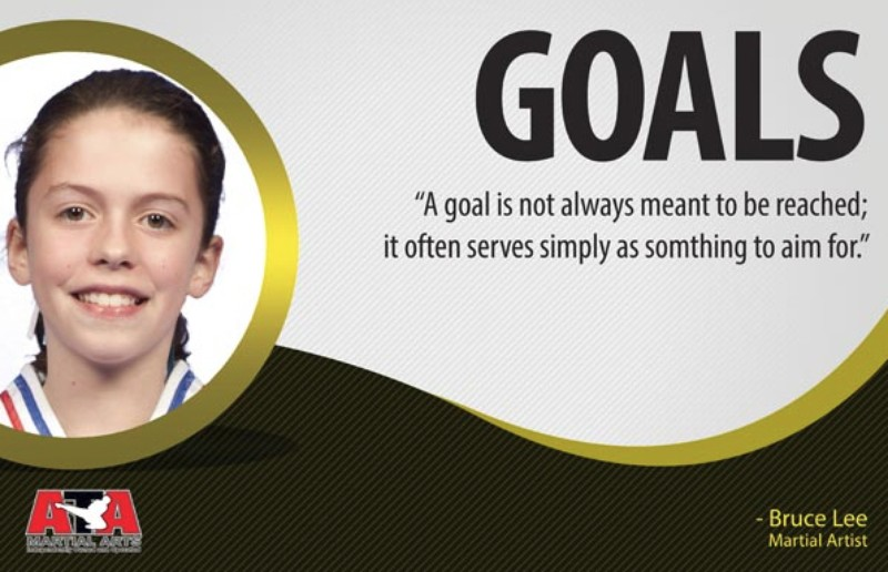 "BRUCE LEE ONCE SAID ""A GOAL IS NOT ALWAYS MEANT TO BE REACHED; IT OFTEN SERVES SIMPLY AS SOMETHING TO AIM FOR."""