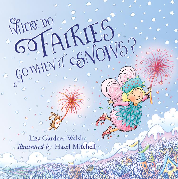 Where+Do+Fairies+Go+When+It+Snows-.jpg