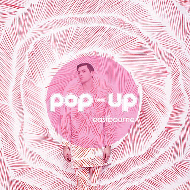 Pop Up Brighton (in Eastbourne)