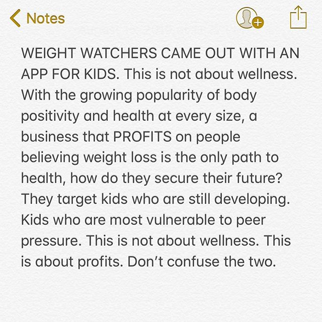 Don't call it wellness. Don't call it health. Teaching kids to fear food while they are still in developing bodies is sick. But weight watchers doesn't care about that. They just see 🤑🤑🤑. Protect your kids from this. Being a kid in this social media world is hard enough. #haes #bodypositivity
