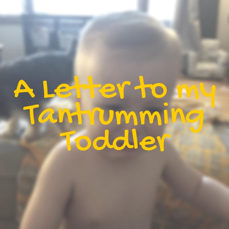 Tantrumming Toddler   momming is hard
