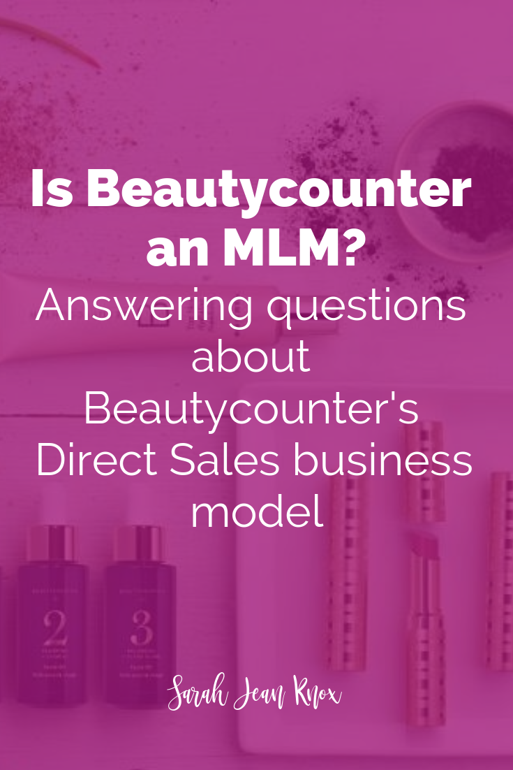 Is Beautycounter an MLM? Is Beautycounter a Pyramid Scheme? Beautycounter Direct Sales