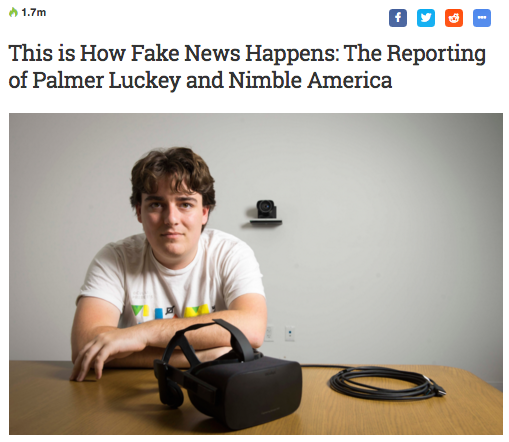 This is How Fake News Happens: The Reporting of Palmer Luckey and Nimble America   UploadVR (April 29, 2017)