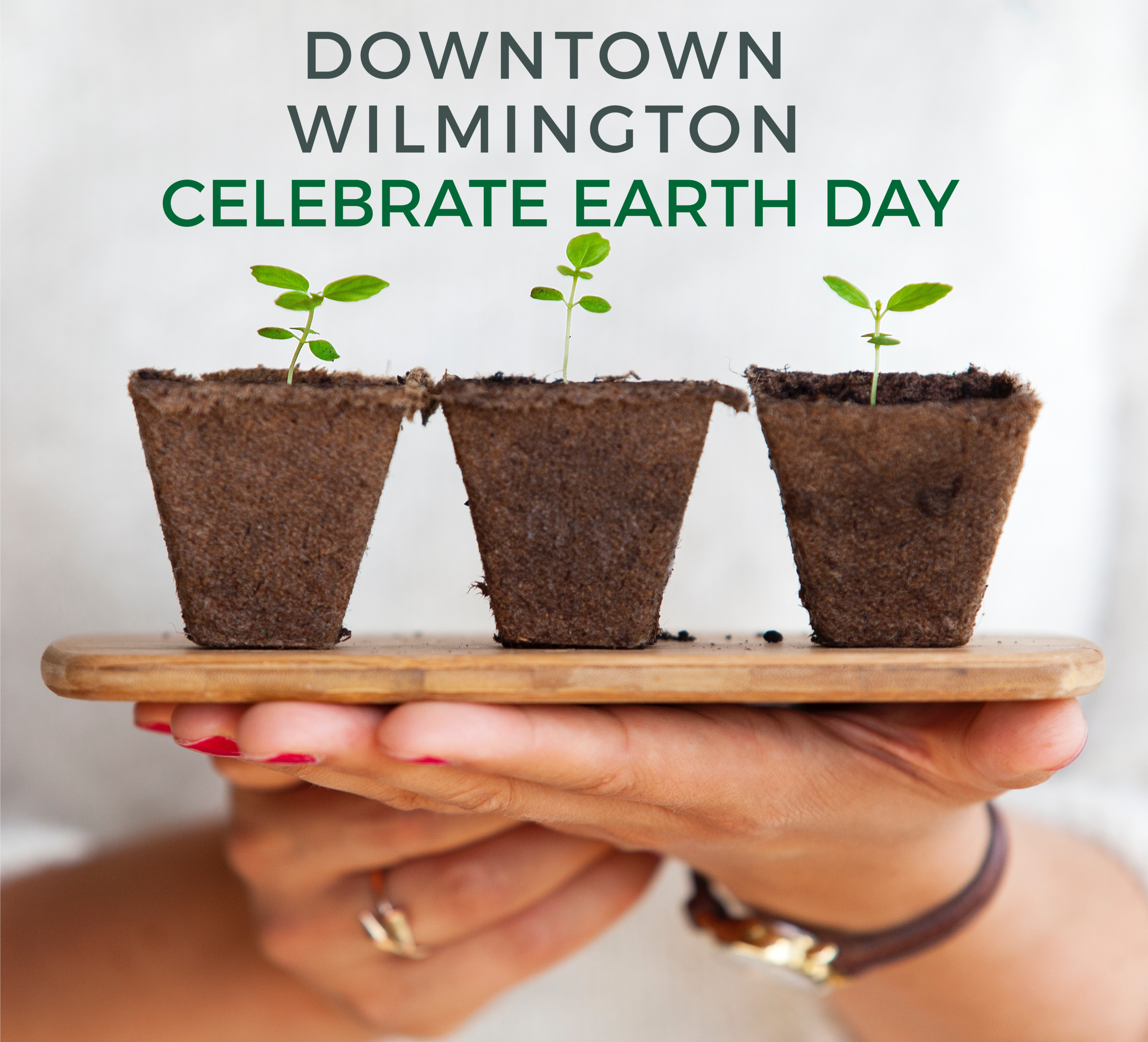 Celebrate earth Day in Downtown Wilmington
