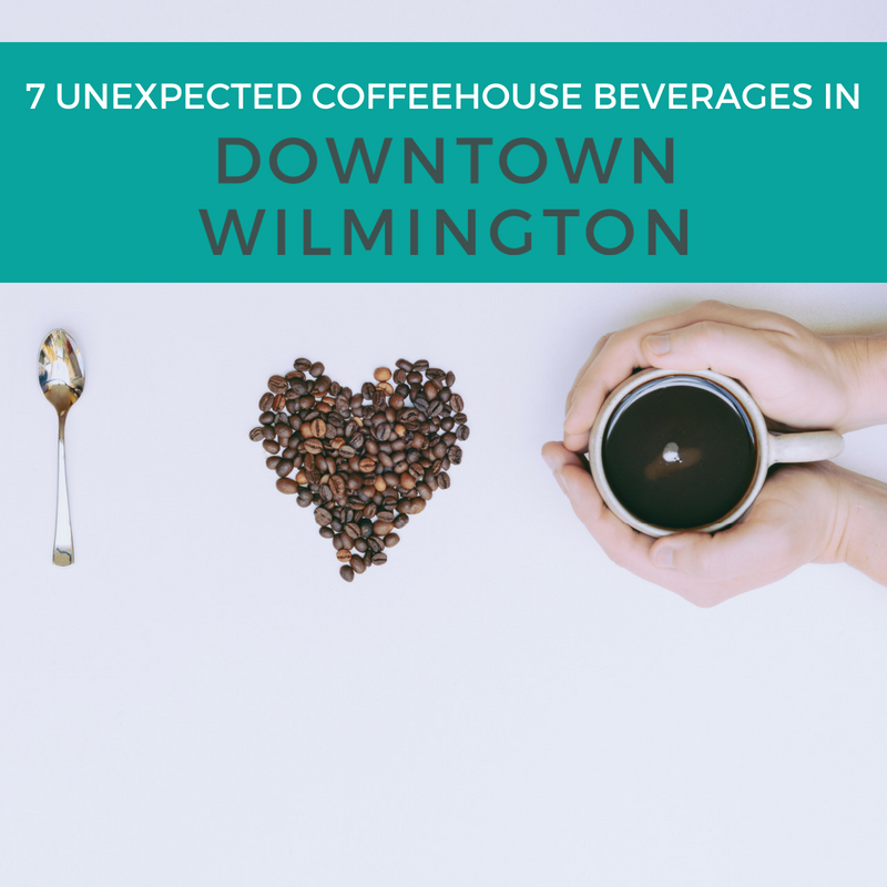 7 unexpected coffeehouse beverages in wilmington de