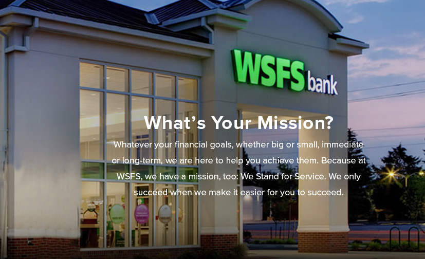 WSFS Financial Corporation is a multibillion-dollar financial services company. Its primary subsidiary, WSFS Bank, is the oldest and largest locally managed bank and trust company headquartered in the Delaware