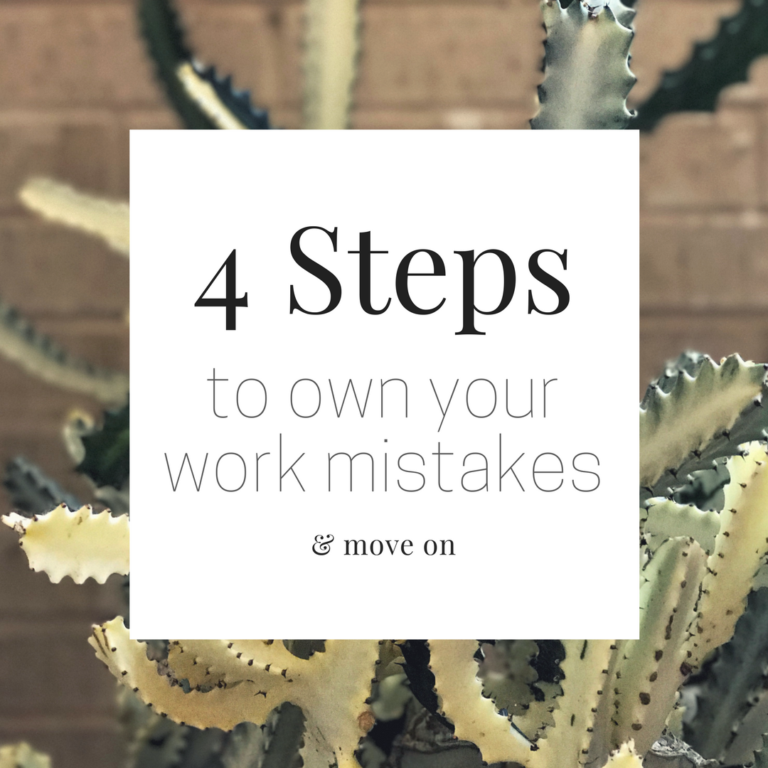 Mistakes, missteps, and screw-ups happen. Your Office Mom has 4 steps to help you step up and get on with it. Start by putting it in perspective.