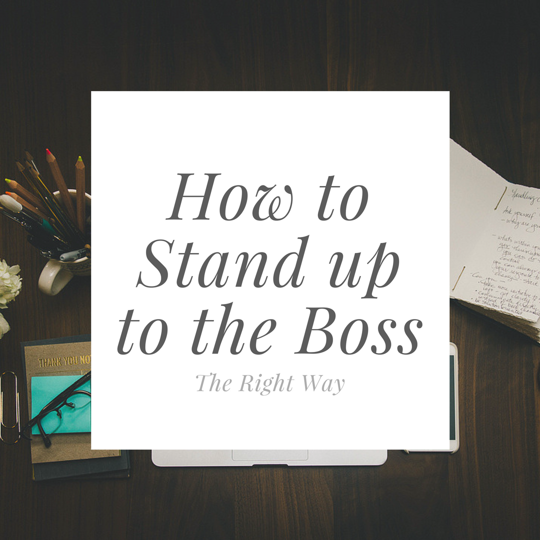 When you have a problem with your boss approach it methodically if you want to get your desired outcomes in the workplace.  Photo Credit