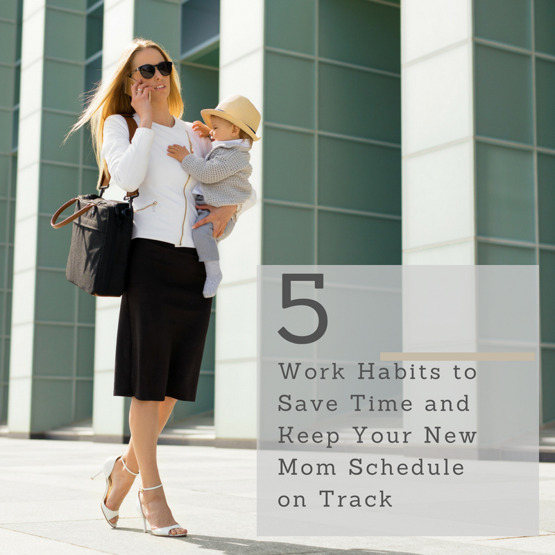 As a new working mom you need new habits to save time and keep your new schedule on track with both baby and workplace responsibilities and demands. Photo: Pexels