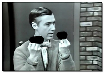 Even Mister Rogers thinks you sucks, Chronic Illness