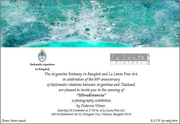 ULTRADISTANCIA EXHIBITION at La Lanta Gallery Bangkok. Argentine embassy invitation.