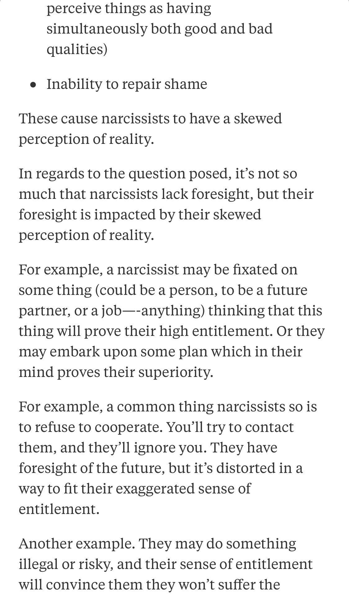 The short sighted nature of narcissistic behavior is