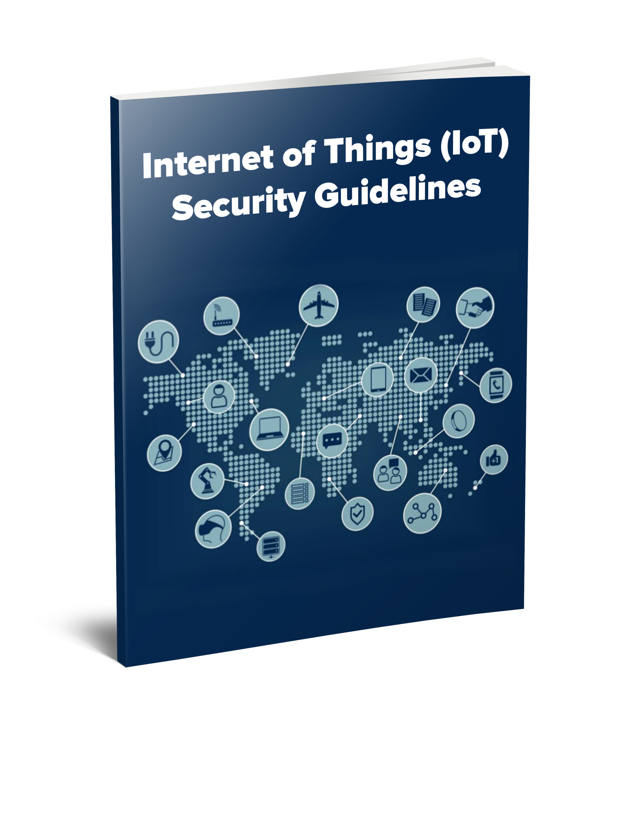 Internet of Things (IoT) Security Guidelines