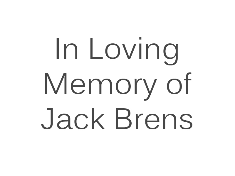 In Loving Memory of Jack Brens