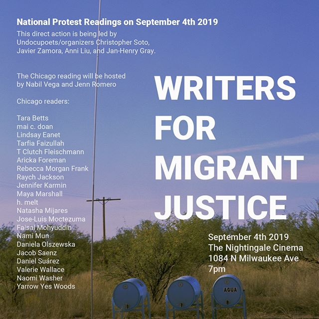 "🔥This Wednesday in Chicago : support Migrant Justice at @nightingalecinema ▫️ 1️⃣ ""Writers for Migrant Justice"" was launched in order to support the groundwork being done by Immigrant Families Together in order to support detained / formerly detained migrants ▫️ 2️⃣ This direct action is being led by Undocupoets/organizers Christopher Soto, Javier Zamora, Anni Liu, and Jan-Henry Gray. ▫️ 3️⃣ The Chicago reading will be hosted by Nabil Vega and Jenn Romero."