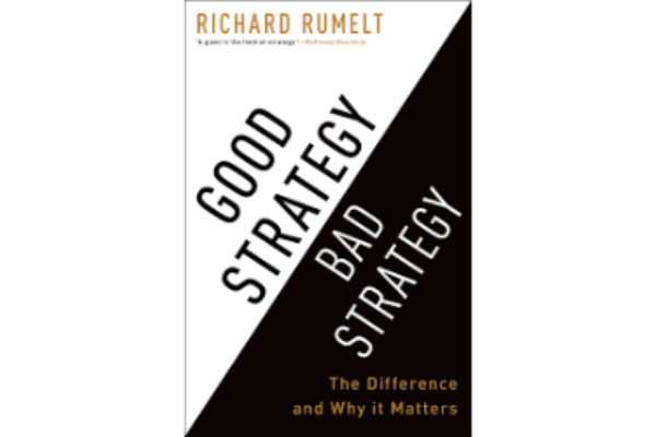 """Good Strategy/Bad StrategyRichard Rumelt - A profoundly insightful and practical guide for understanding and deploying strategy. Learn Rumelt's """"Kernel of Strategy"""" framework that I use to structure almost every challenge I face.(5/5)"""