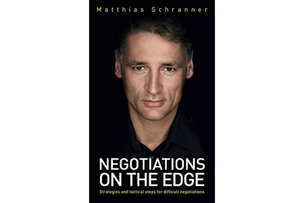 """Negotiations on the EdgeMatthias Schranner - Negotiation dissected with engineer's precision. The book is filled with useful frameworks and checklists for negotiation preparation.""""The objective [of negotiation] is a satisfactory agreement"""" - Matthias Schranner(2/5)"""