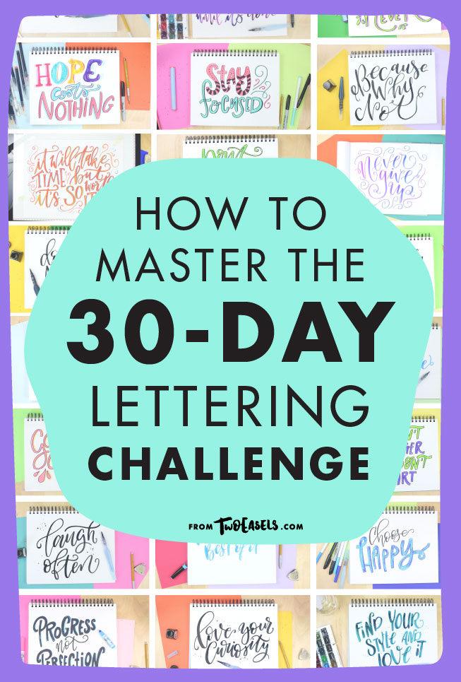 How to master the 30 day lettering challenge. Blog post by Veronica at @TwoEases