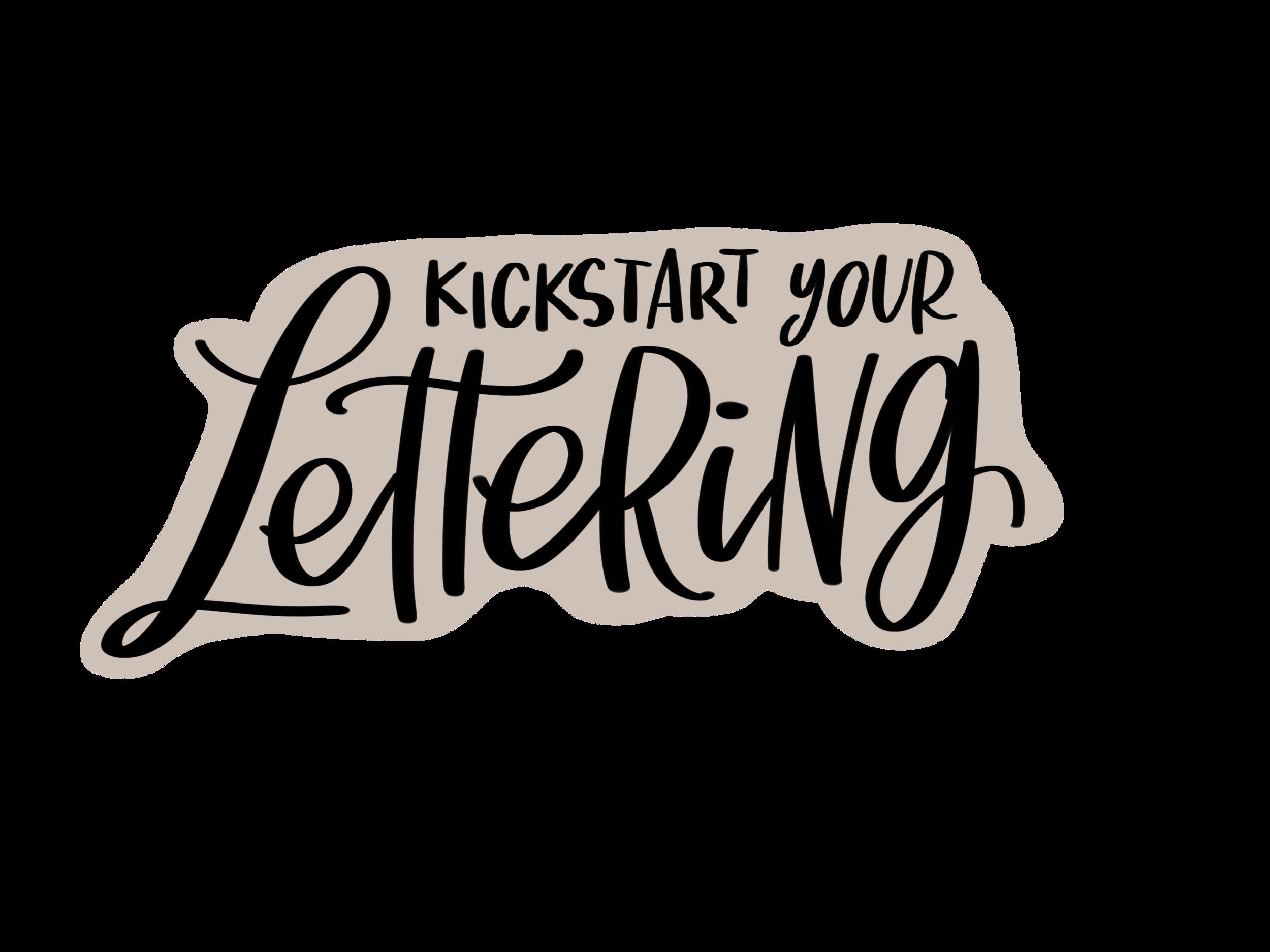 kickstart your lettering
