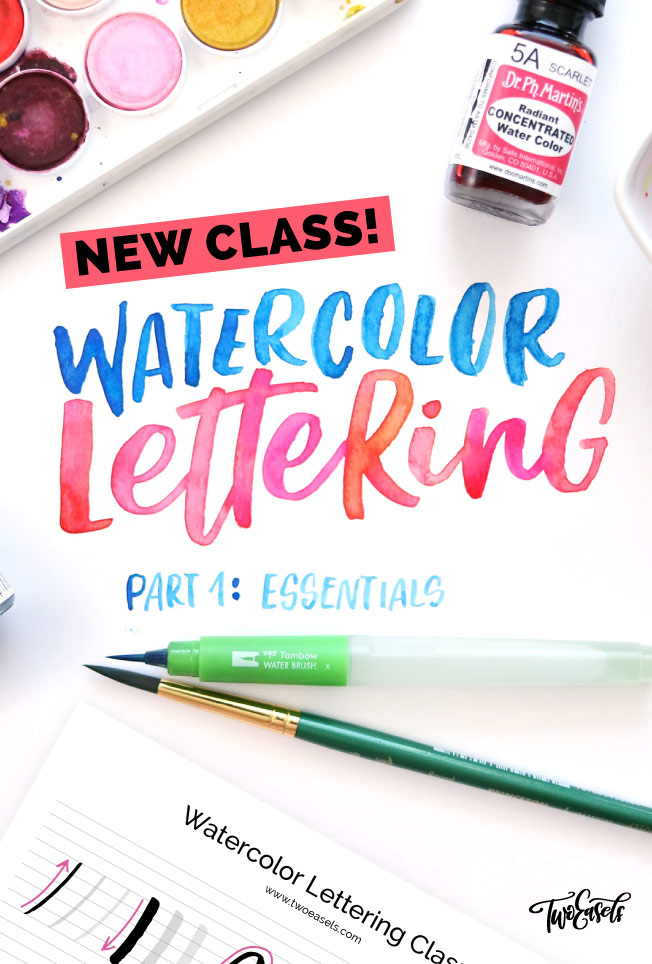 New Class! Watercolor Lettering Part 1: Essentials