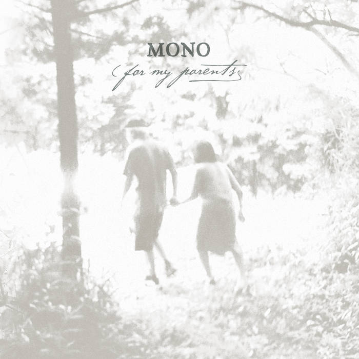 MONO/For My Parents