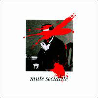 Mute Socialite/More Popular Than Presidents And Generals
