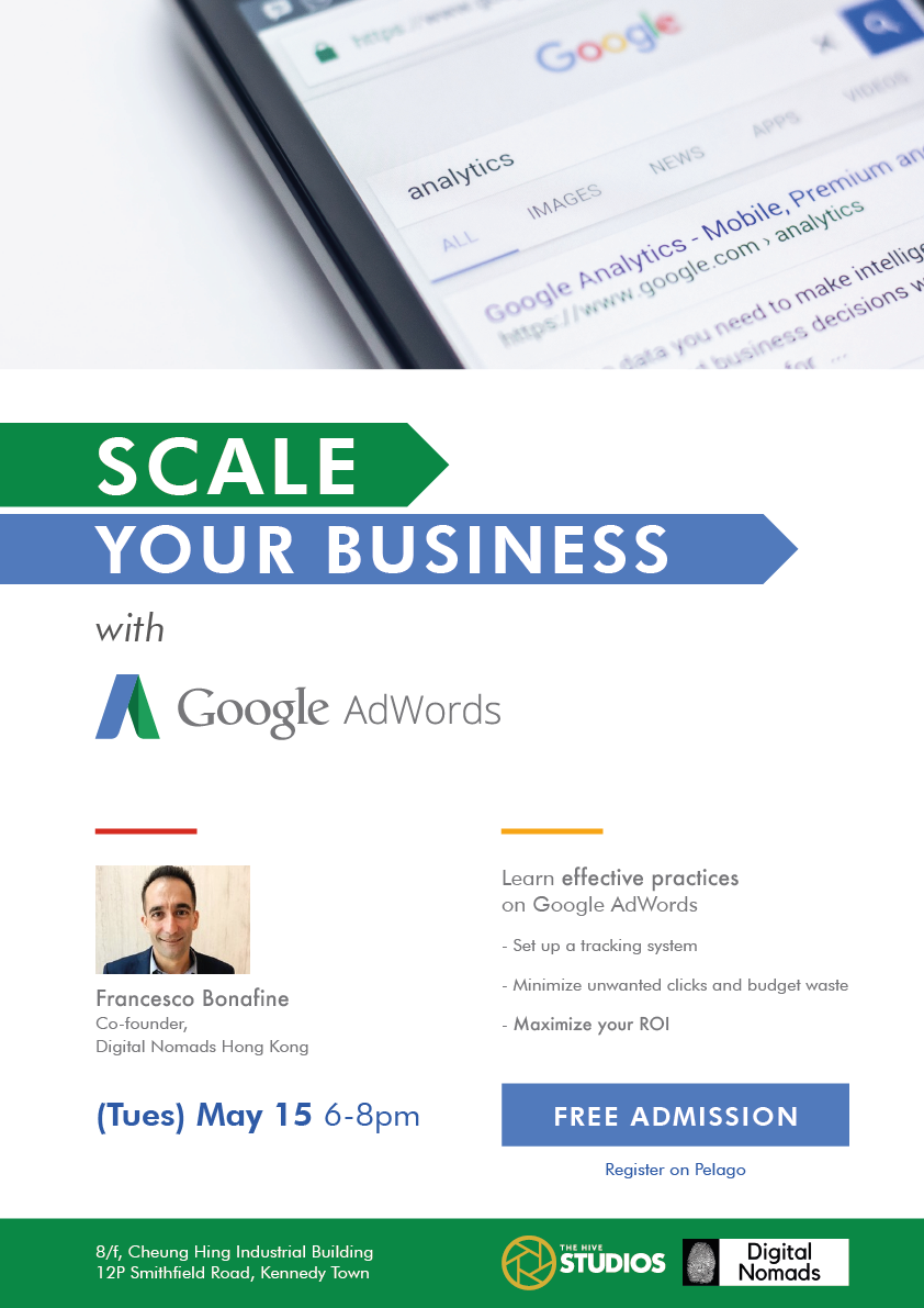 """Scale Your Business (with Google AdWords)"" Workshop at the Hive"