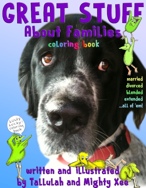 Mighty's coloring book for little kids,  Great Stuff About All Kinds of Families  (for ages 2-6) is currently out of print.    It's is available by special order with a 4 week waiting time for 16.95    Please go to our contact page and let us know.    Many thanks!