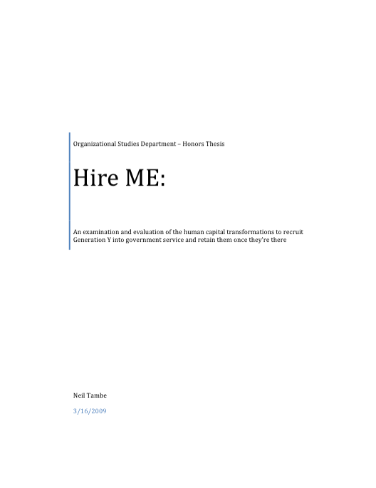 108081883-Hire-ME-An-examination-and-evaluation-of-the-human-capital-transformations-to-recruit-Generation-Y-into-government-service-and-retain-them-once-they_pdf__page_1_of_95_.png