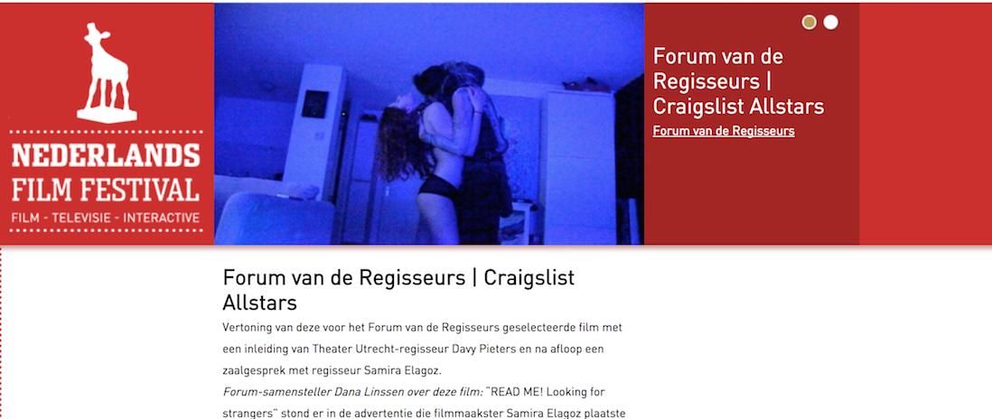 "Craigslist Allstars today 25th of September at Nederlands Film Festival, part of the Forum van de Regisseurs, platform/competition for ""unique groundbreaking Dutch film productions""."