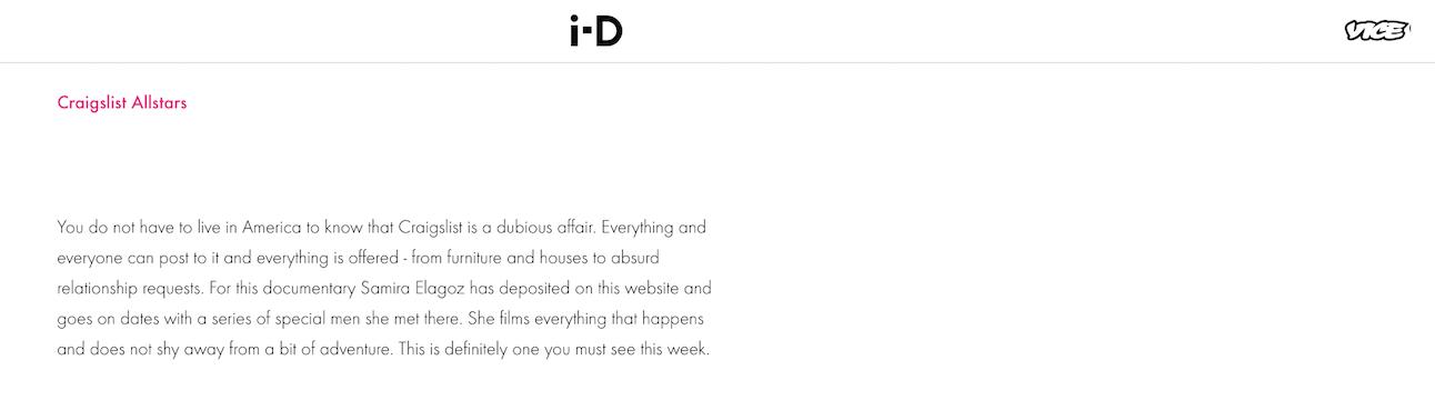 "i-D magazine says Craigslist Allstars is ""one you absolutely must see this week""   https://i-d.vice.com/nl/article/de-films-op-idfa-die-je-gaan-verwonderen"