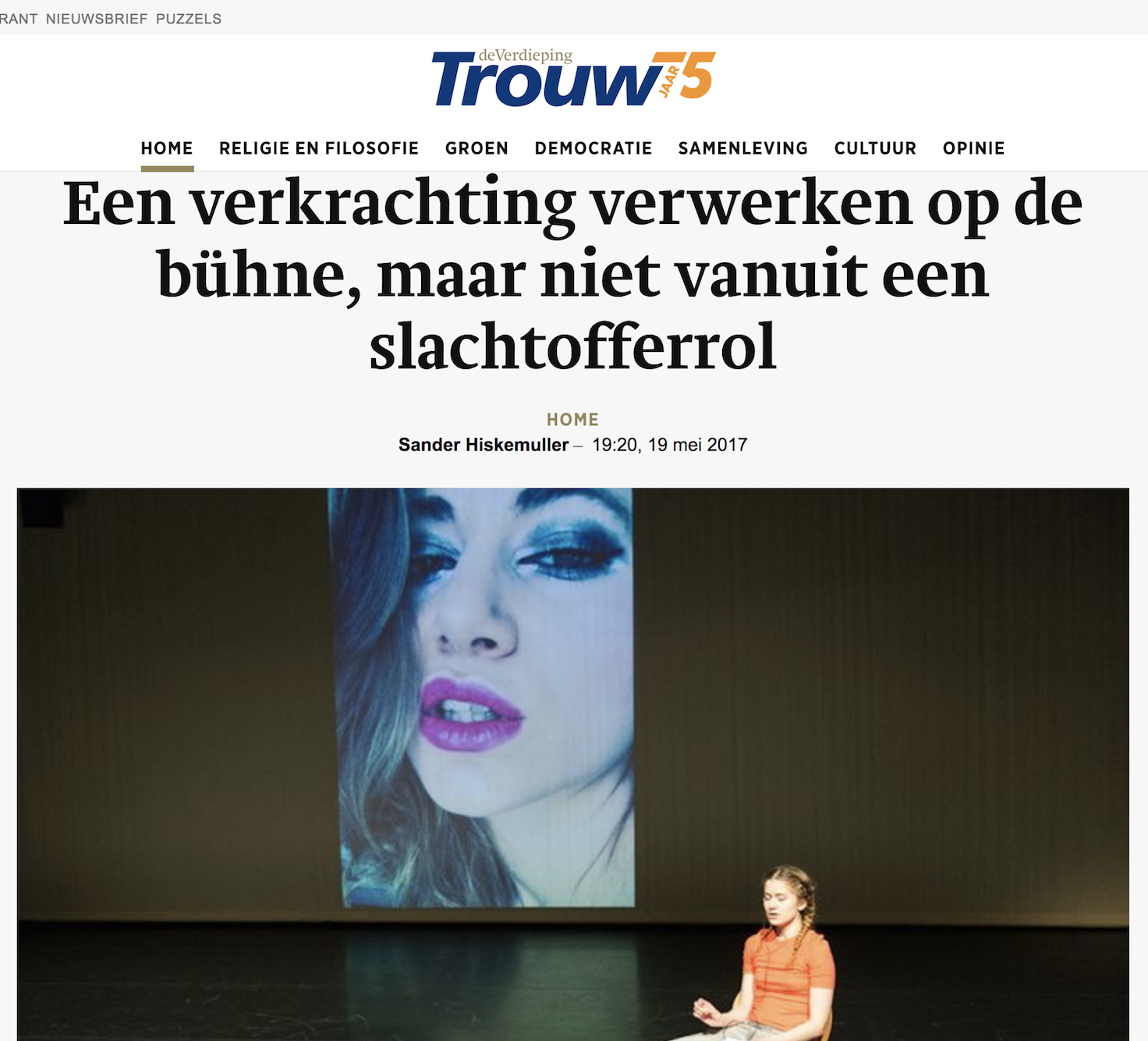 """TROUW     Interview: """" Performance about rape, but not a victim story"""""""